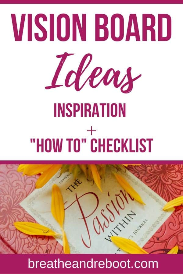 Vision Board Ideas and Inspiration