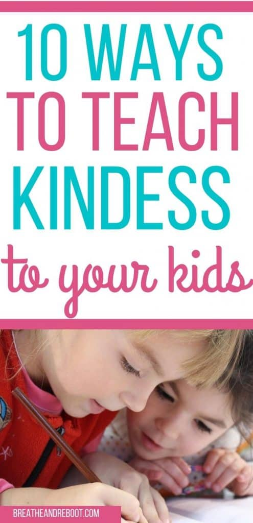 How to Be Kind and Raise Kind Kids