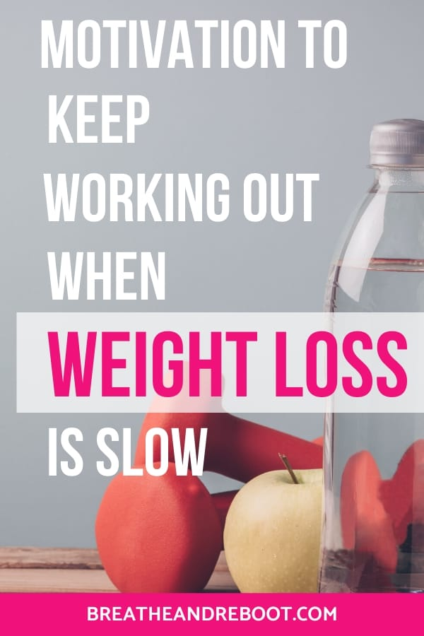 Motivation to Keep Working Out When Weight Loss is Slow