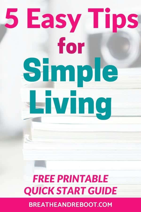 Tips for Simple Living